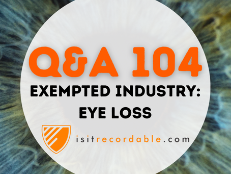 Q104 - Exempted Industry: Eye Loss
