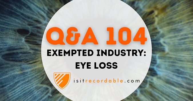 Exempted Industry: Eye Loss