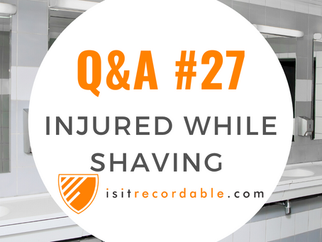 Q27 - Injured While Shaving at Work