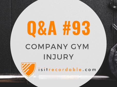 Q93 - Company Gym Injury