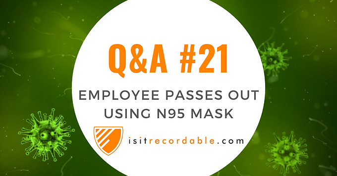 Employee Loses Consciousness While Voluntarily Using an N95 Respirator at Work