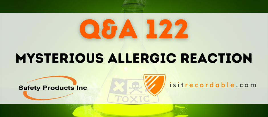 Q122 - Mysterious Allergic Reaction