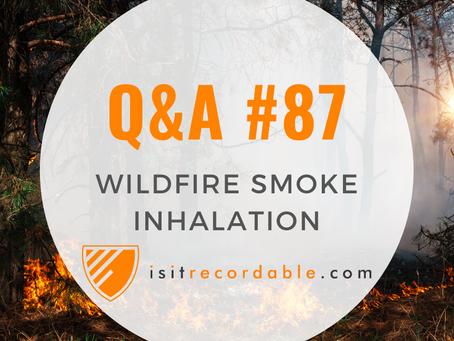 Q87 - Wildfire Smoke Inhalation