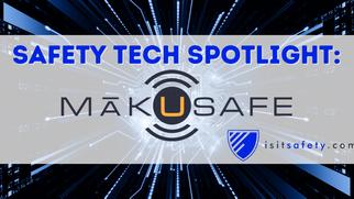 Safety Tech Spotlight: MakuSafe