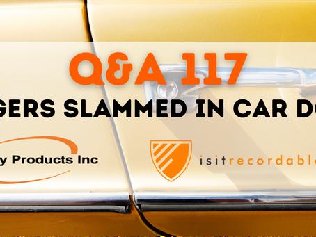 Q117 - Fingers Slammed in Car Door