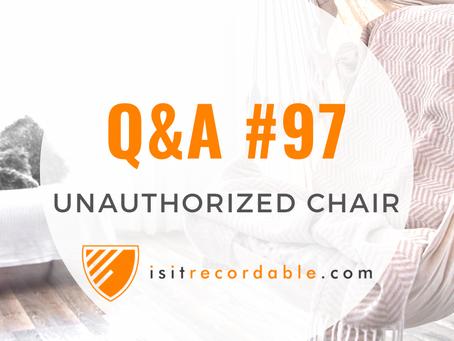 Q97 - Unauthorized Chair