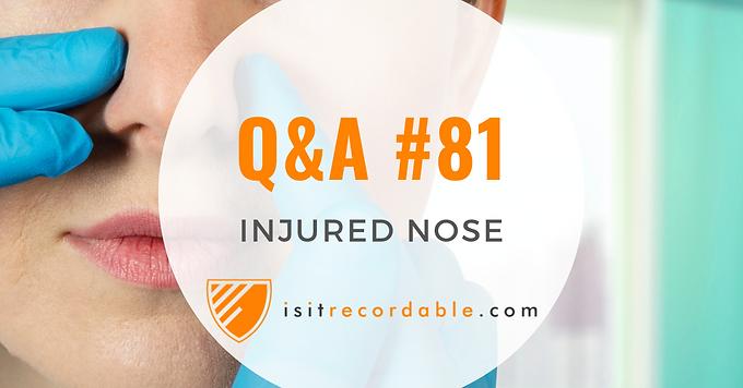 Injured Nose