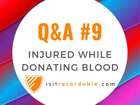 Q9 - Injured While Donating Blood