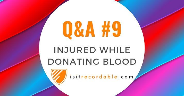 Injured While Donating Blood