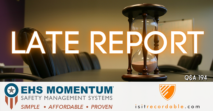 Late Report