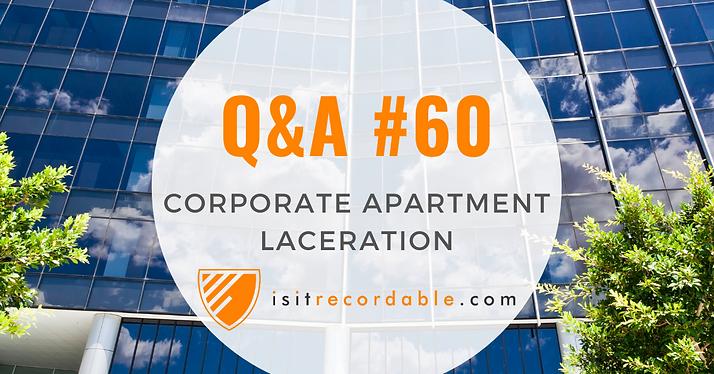 Corporate Apartment Laceration