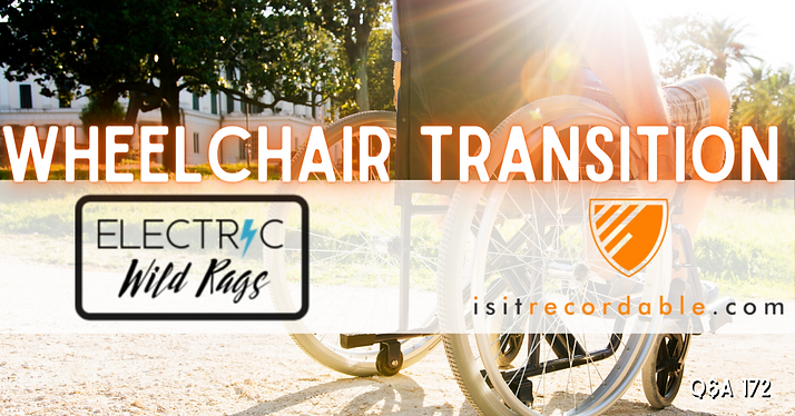 Wheelchair Transition