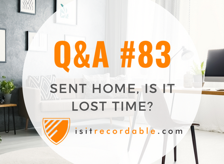 Q83 - Sent Home, is it Lost Time?