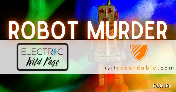 Robot Murder
