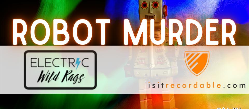 Q181 - Robot Murder
