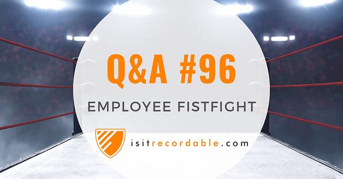 Employee Fistfight
