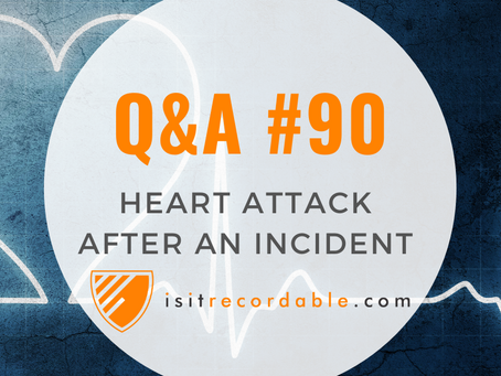Q90 - Heart Attack After an Incident