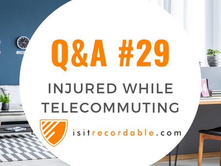 Q29 - Injured While Working at Home (Telecommuting)