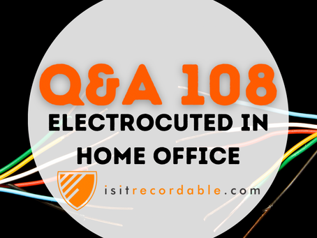 Q108 - Electrocuted in Home Office