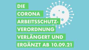 Die Corona Arbeitsschutzverordnung verlängert und ergänzt ab dem 10.09.2021