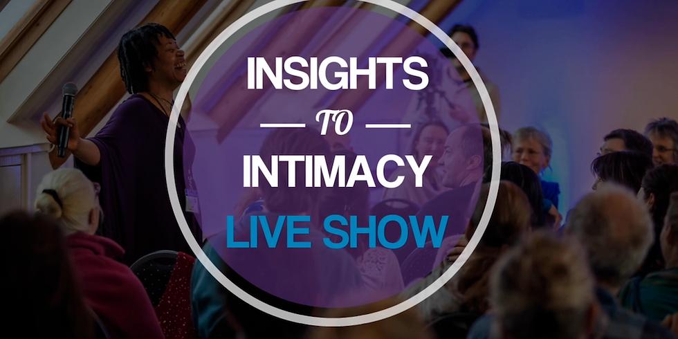 Insights to Intimacy Livestream (September 30th - October 4th)