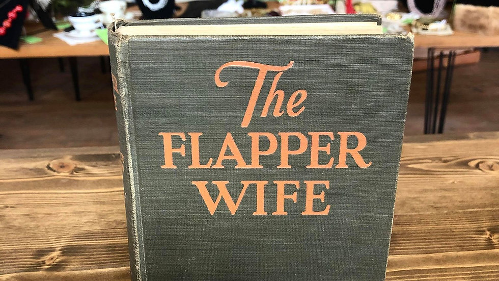 """""""The Flapper Wife"""" 1925 First Edition First Print"""