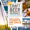 California Craft Beer Summit Early Bird Ticket Rates (25% off) Available May 14 - July 19