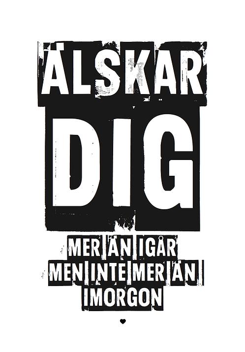 Affisch - Älskar Dig 01