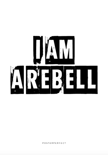 I am a Rebell - Posterperfect.png