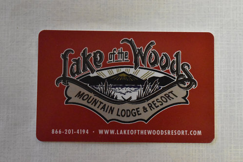 Lake of the Woods Resort  - Gift Card  $25.00 - $500.00