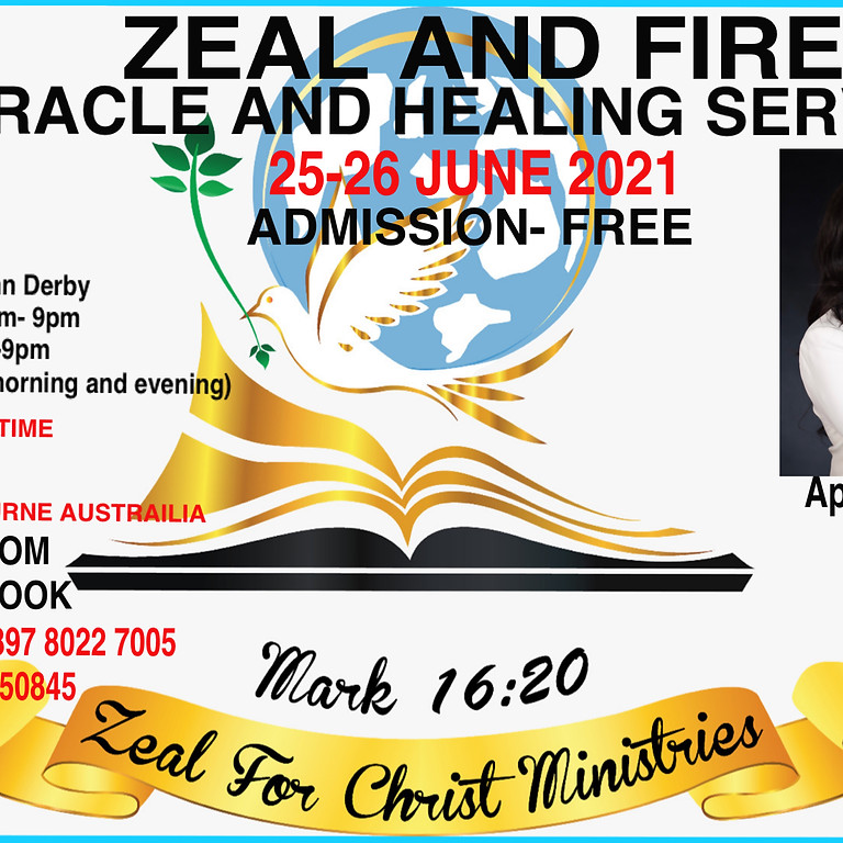 Zeal And Fire Miracle and Healing Service day 1