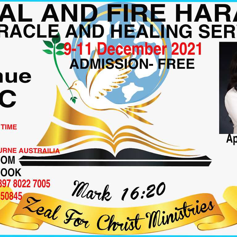 ZEAL AND FIRE HEALING AND MIRACLE SERVICE HARARE