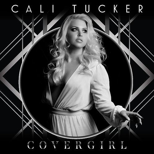 Cali Tucker's Cover Girl Album