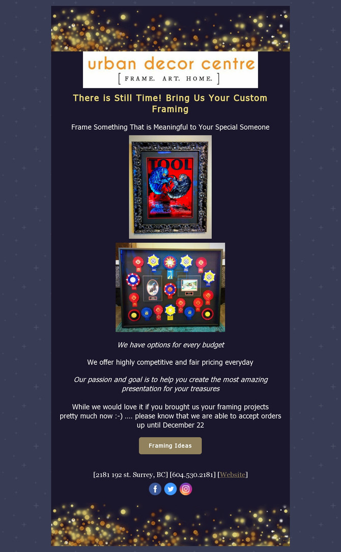 There is still time! Bring us your custom framing and have it done for Christmas.
