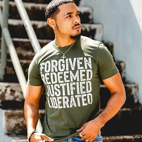 Forgiven, Redeemed, Justified, Liberated- T-Shirt