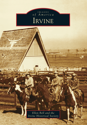 Irvine by Ellen Bell and the Irvine Historical Society