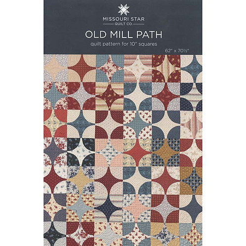 Missouri Star Old Mill Path Quilt Pattern