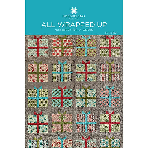 Missouri Star All Wrapped Up Quilt Pattern