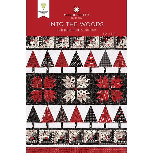 Missouri Star Into The Woods Quilt Pattern