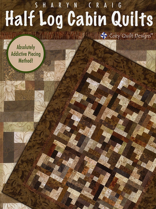 Cozy Quilt Designs Half Log Cabin Quilts Softcover
