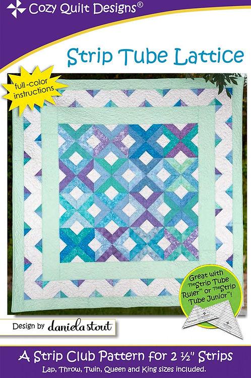 Cozy Quilt Designs Strip Tube Lattice Quilt Pattern
