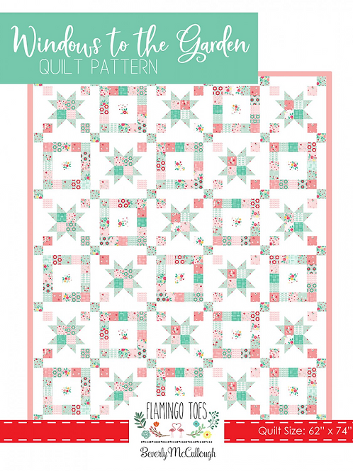 Flamingo Toes Windows To The Garden Quilt Pattern