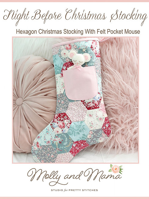 Night Before Christmas Stocking Pattern (includes paper pieces)