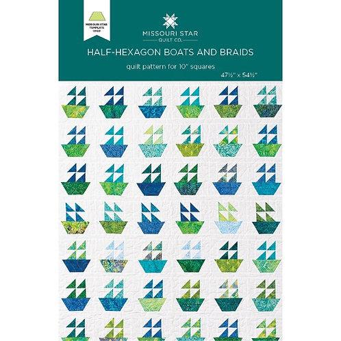 Missouri Star Half-Hexagon Boats and Braids Quilt Pattern
