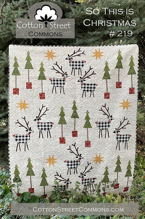 So This Is Christmas Quilt Pattern