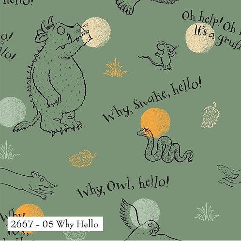 Gruffalo Why Hello Fabric