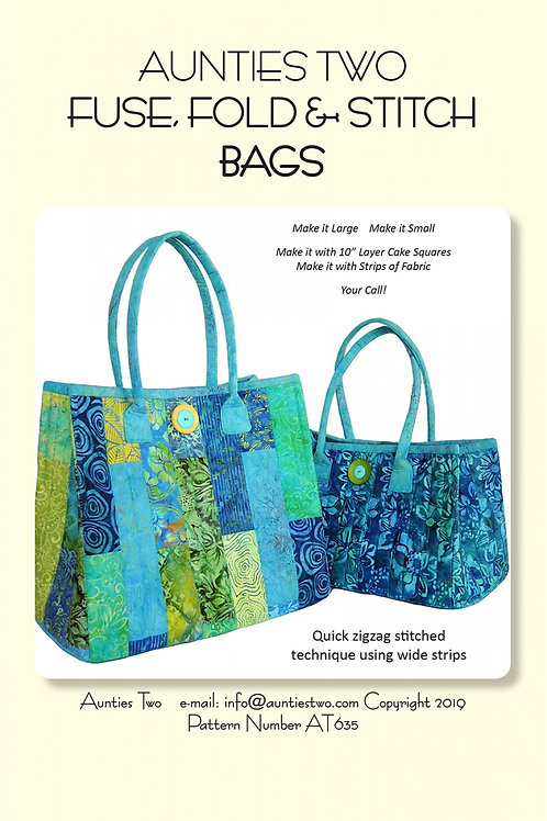 Aunties Two Fuse Fold and Stitch Bags Pattern