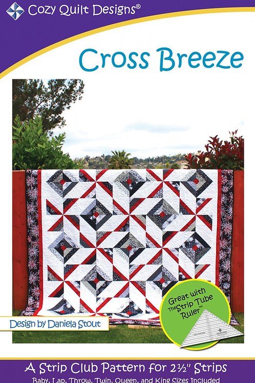 Cozy Quilt Designs Strip Club - Cross Breeze Quilt Pattern
