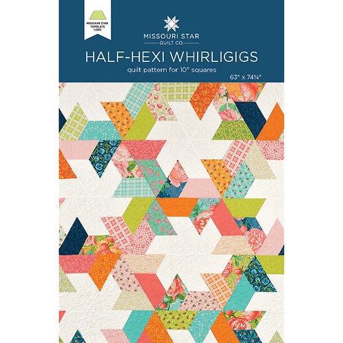 Missouri Star Half-Hexi Whirligigs Quilt Pattern