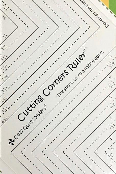 Cozy Quilt Designs Cutting Corners Ruler